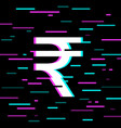 indian rupee sign in glitch style vector image vector image