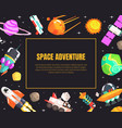 space adventure banner template with cosmos vector image vector image