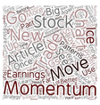 Better Trades Momentum Part 2 text background vector image vector image