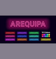 neon name of arequipa city vector image vector image
