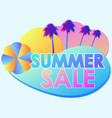 summer sale liquid abstract shapes and palm trees vector image vector image