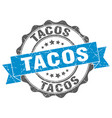 tacos stamp sign seal vector image vector image