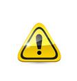 Attention glossy road sign vector image