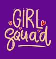 girl squad lettering phrase for postcard banner vector image