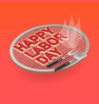 happy labor day letters on the grill vector image vector image