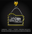 under construction hanging board vector image vector image