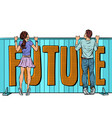 young man and girl look to the future vector image vector image