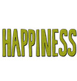 happiness word text vector image vector image