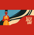 international jazz day retro banner of woman vector image vector image