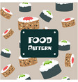 food pattern sushi rolls seaweed background vector image
