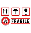 fragile signs and stamps vector image vector image