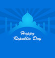 happy republic day of india taj mahal and rays on vector image