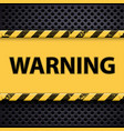 word warning on a metal background vector image