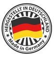 Sign Made in Germany Hergestellt in Deutschland vector image