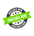 available now sign now black-green vector image vector image