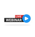free webinar play online button vector image vector image
