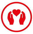 love care hands rounded icon vector image vector image