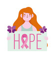 breast cancer awareness month woman hope vector image vector image
