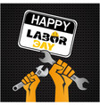 happy labor day hand holding wrench background vec vector image