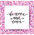 forever and ever vector image