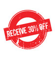 receive 30 off rubber stamp vector image vector image
