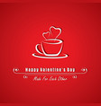 valentine card with coffee mug vector image vector image