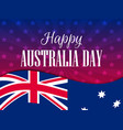 happy australia day 26 january the text with the vector image vector image