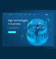 isometric high technology in business businessman vector image
