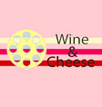 wine and cheese logotype background flat design vector image vector image