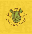 flower shop emblem or cactus logo vintage bouquet vector image