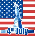 Fourth of july independence day card with statue o vector image vector image