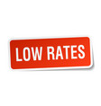 low rates square sticker on white vector image vector image