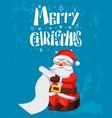 merry christmas santa claus reading wish list vector image vector image