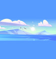 ocean or sea with mountains and gulls in blue sky vector image vector image