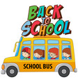 back to school template with bus vector image