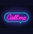 call me neon sign in the speech bubble on brick vector image vector image