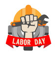 labor day ribbon hand holding wrench gear helmet b vector image vector image