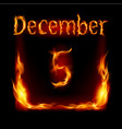 fifth december in calendar of fire icon on black vector image vector image