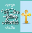 we are greeting married celebration vector image vector image