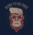 born to be free monkey on grunge background vector image vector image