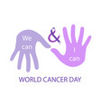 we can and i can- message to empower cancer surviv vector image vector image