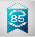 blue pennant with inscription eighty five years vector image vector image