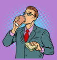 man drinking coffee and eating sandwich vector image vector image