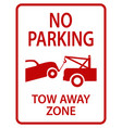 tow away sign vector image vector image