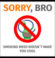 poster with sign no bong vector image