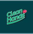 clean hands spray logo hand sanitizer label vector image vector image