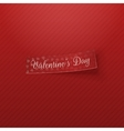 Realistic red textile Tag with Valentines Day Text vector image vector image