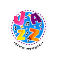 abstract round-shaped logo for jazz live concert vector image vector image