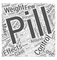 Birth Control Pills and Weight Loss Word Cloud vector image vector image