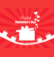 happy valentines day hearts and gift box red vector image